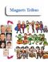 Magnets tribus